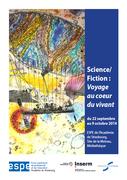 Science / Fiction : voyage au cœur du vivant